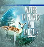 Water in Plants and Animals, Isaac Nadeau, 0823962644