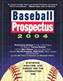 Baseball Prospectus 2004, BP Team of Experts on Baseball Talent Staff, 0761134026