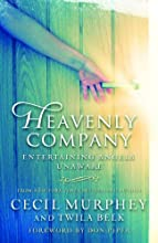 Heavenly Company: Entertaining Angels Unaware
