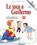 Le Toca a Guillermo, Anna Grossnickle Hines, 0516263048
