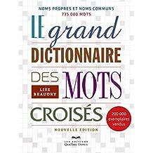 Le grand dictionnaire des mots croisés (Loisirs) (French Edition)