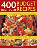 400 Best-Ever Budget Recipes, Lucy Doncaster, 0754817709