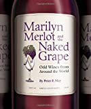 Marilyn Merlot and the Naked Grape