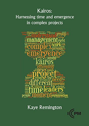 Kairos: Harnessing time and emergence in complex projects (English Edition)