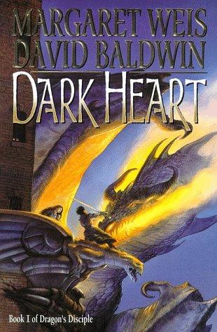 Dark Heart: Volume One of Dragon's Disciple