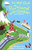 In and Out of Portland with Children, Jane Petrlik Smolik, 0966409523