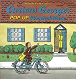 Curious George's Pop-Up Storybook House, H. A. Rey and Margret Rey, 0395979080