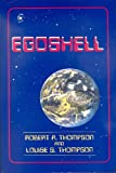img - for Egoshell: Planetary Individualism Balanced Within Planetary Interdependence book / textbook / text book