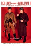 Red Army Uniforms of World War II in Colour Photographs (Europa Militaria)