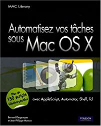 Automatisez vos tâches Sous Mac Os X