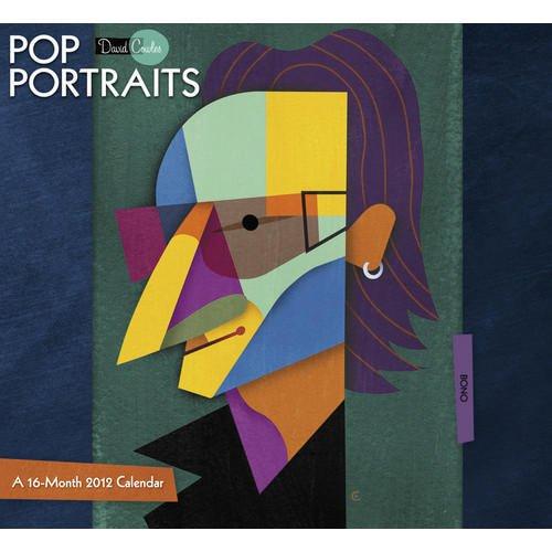 David Cowels Pop Portraits 2012 Wall Calendar