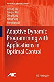 img - for Adaptive Dynamic Programming with Applications in Optimal Control (Advances in Industrial Control) book / textbook / text book