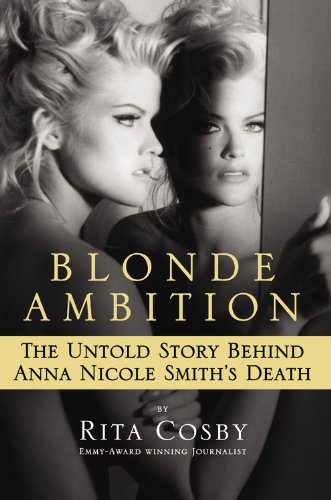 Blonde Ambition: The Untold Story Behind Anna Nicole Smith's Death - Chelsea Ships Bell