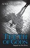 Teeth of Gods, Adrienne Jones, 1606593595