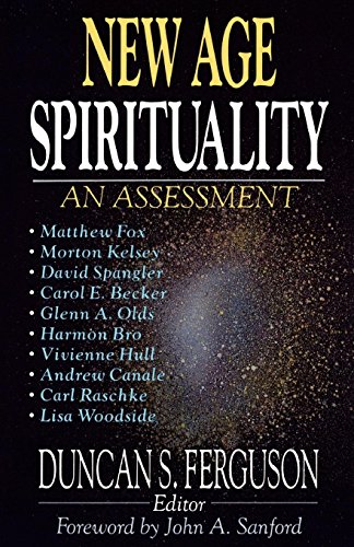 New Age Spirituality: An Assessment