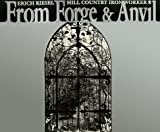 From Forge and Anvil, Candace Leslie, 1879335913