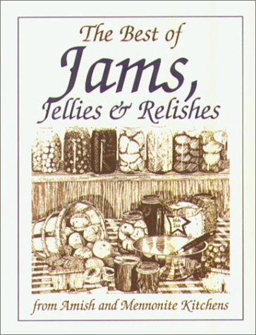 Mini Cookbook Collection--Best of Jams: Jellies and Relishes (Miniature Cookbook Collection) by Phillis Pellman Good
