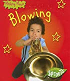 Blowing, Angela Aylmore, 1410916057