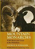 Mountain Monarchs, George B. Schaller, 0226736423