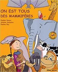On est tous des mammifères par Antoine Delautre
