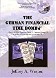 German Financial Time Bomb - A Betrayal of the American Public , A Fantastic Deception , 50 Years of Cover - up and Now a Solution with DVD