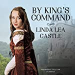 By King's Command | Linda Lea Castle