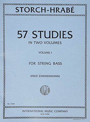 Storch / Hrabe - 57 Studies Volume 1 For Bass Published by International Music Company