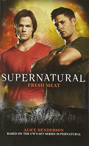 Supernatural: Fresh Meat (Supernatural (Titan Books))