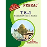 TS1-Foundation Course in Tourism (IGNOU help book for TS-1 in English Medium)