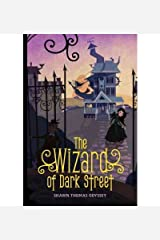 [ The Wizard of Dark Street ] By Odyssey, Shawn Thomas ( Author ) [ 2011 ) [ Hardcover ]