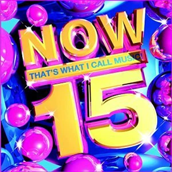 Now That S What I Call Music Now That S What I Call Music 15 Amazon Com Music