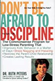 Don't Be Afraid to Discipline, Ruth A. Peters, 030744001X