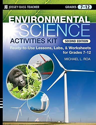 Lab Worksheets (Environmental Science Activities Kit: Ready-to-Use Lessons, Labs, and Worksheets for Grades 7-12)