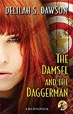 The Damsel and the Daggerman: A BLUD Novella (A Blud Novel Series Book 5)