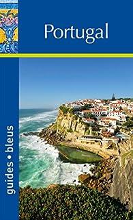 Guide Bleu Portugal par Guide Bleu