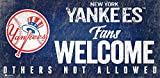 New York Yankees 12x6 Fans Welcome Wood Sign