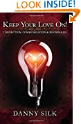 #8: Keep Your Love On: Connection Communication And Boundaries