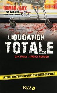 Liquidation totale - 50 énigmes par Erik Vance