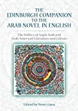 The Edinburgh Companion to the Arab Novel in English, , 0748685537