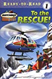 To the Rescue!, Cecile Schoberle, 0689858981
