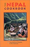 The Nepal Cookbook, Association of Nepalis in the Americas Staff, 1559390603
