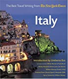 img - for Italy: The Best Travel Writing from the New York Times book / textbook / text book