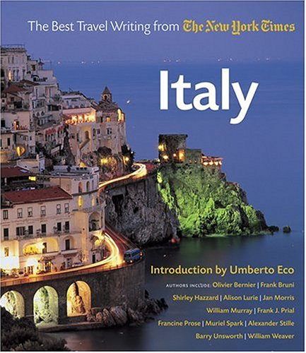 Italy: The Best Travel Writing from the New York Times