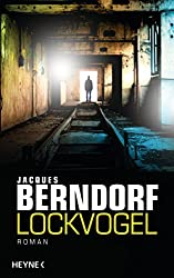 Lockvogel: Roman (German Edition)