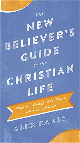 The new believers guide to the christian life what will change the new believers guide to the christian life what will change what won fandeluxe Gallery