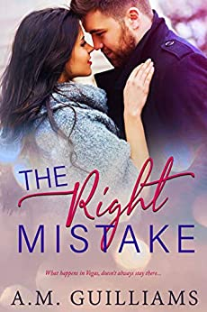 The Right Mistake by [Guilliams, A.M. , Guilliams, A.M.]