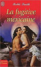 La  fugitive mexicaine