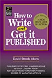 img - for How to Write and Get It Published book / textbook / text book