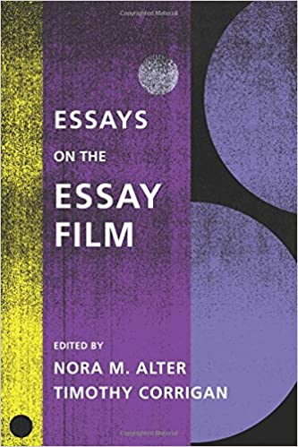 essays on the essay film film and culture series nora m alter  essays on the essay film film and culture series nora m alter timothy corrigan 9780231172677 com books