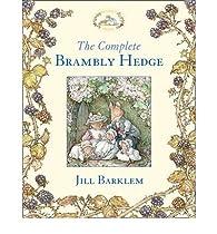 [ THE COMPLETE BRAMBLY HEDGE BY BARKLEM, JILL](AUTHOR)HARDBACK par Jill Barklem